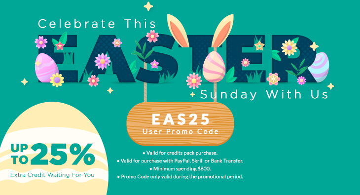 Celebrate This Easter Sunday With Us. Up To 25% Extra Credit Waiting For You