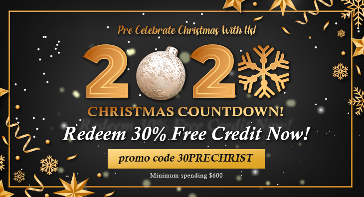 2020 Christmas Countdown! Pre Celebrate Christmas With Us! Redeem 30% Free Credit Now!