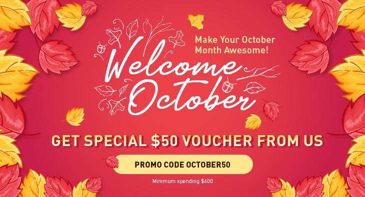 Welcome October & Make Your October Month Awesome! Get Special $50 Voucher From Us