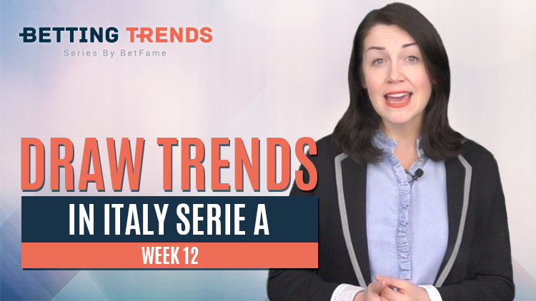 Betting Trends | Draw Trends In Italy Serie A Week 12