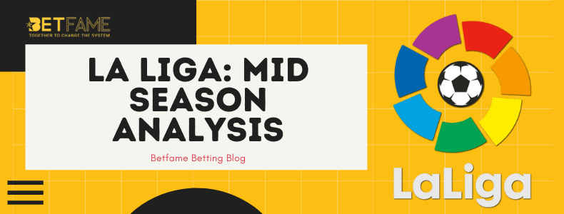 La Liga: Mid Season Analysis