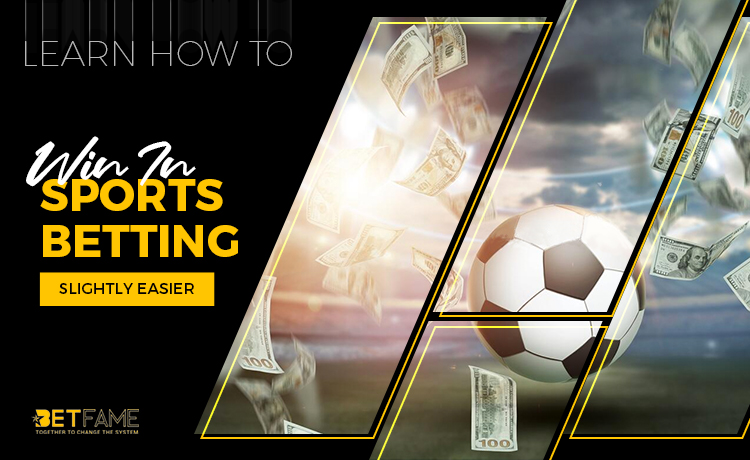 Learn How To Win In Sports Betting (Slightly Easier)