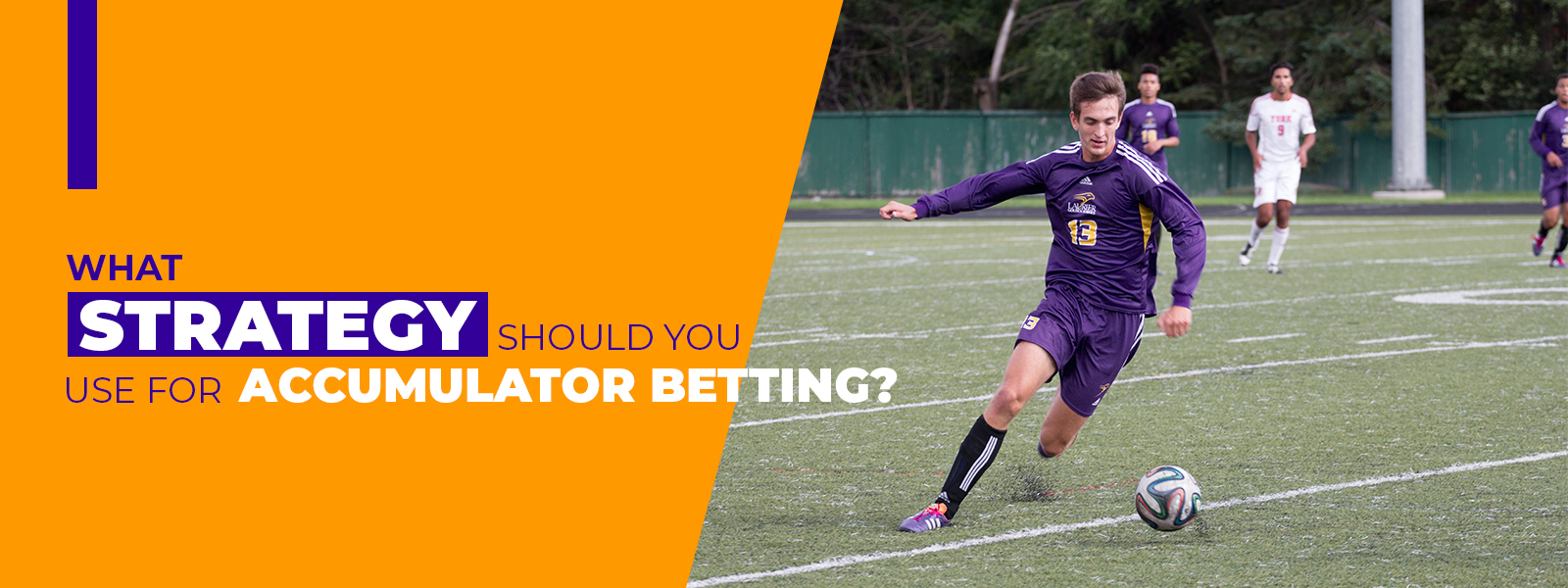What strategy should you use for accumulator betting?