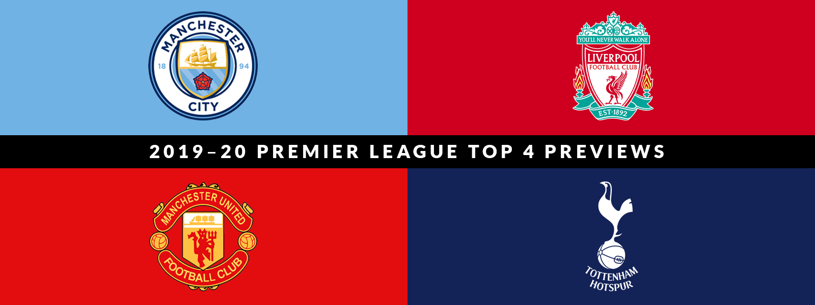 2019–2020 English Premier League Top 4 Previews