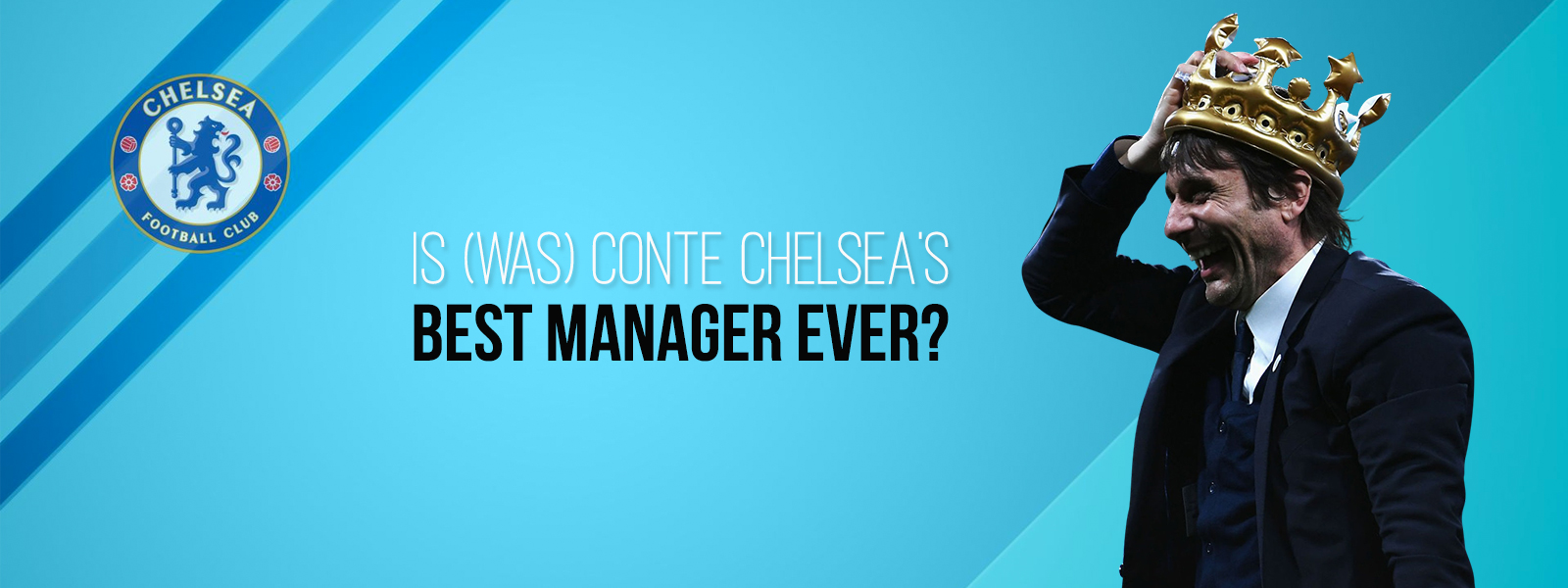 Is Antonio Conte Chelsea Best Manager Ever?