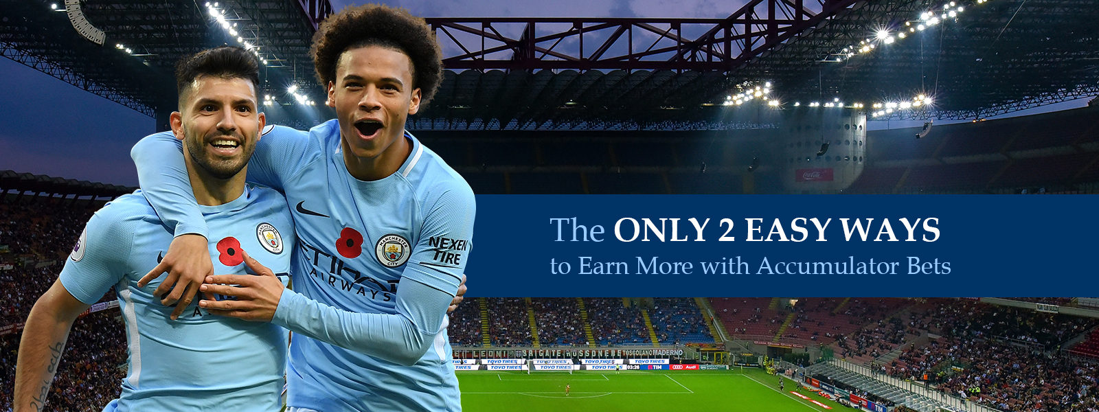 2 Easy Ways to Earn More With Accumulator Bets