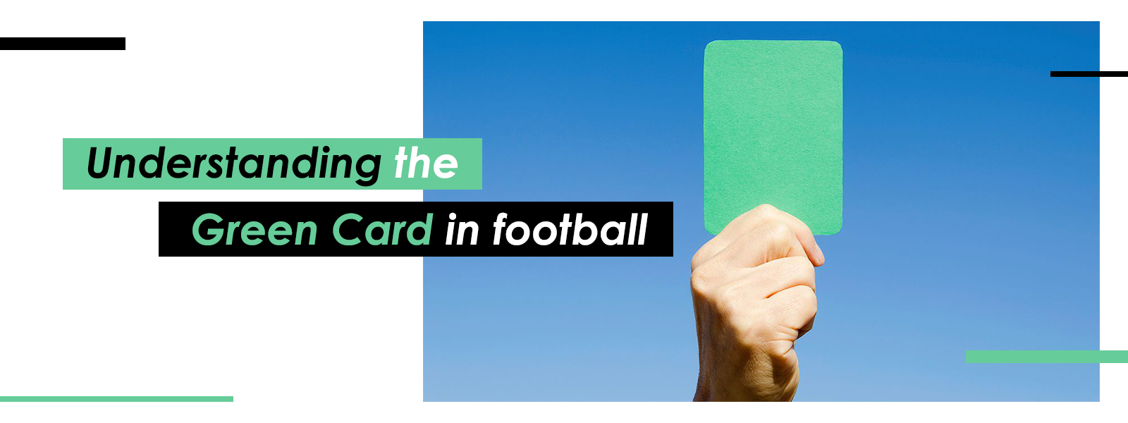 Understanding The Green Card in Soccer Games