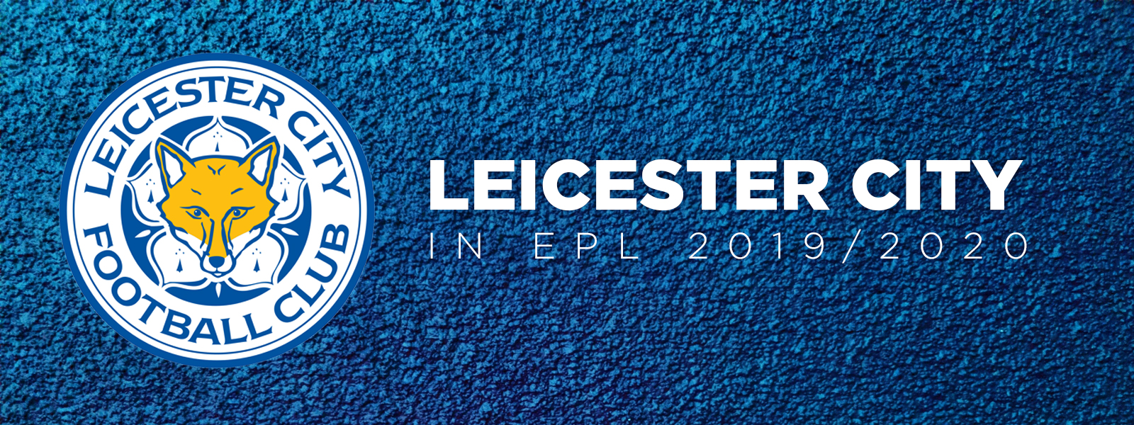 Leicester City Performance In Premier League 2019/2020