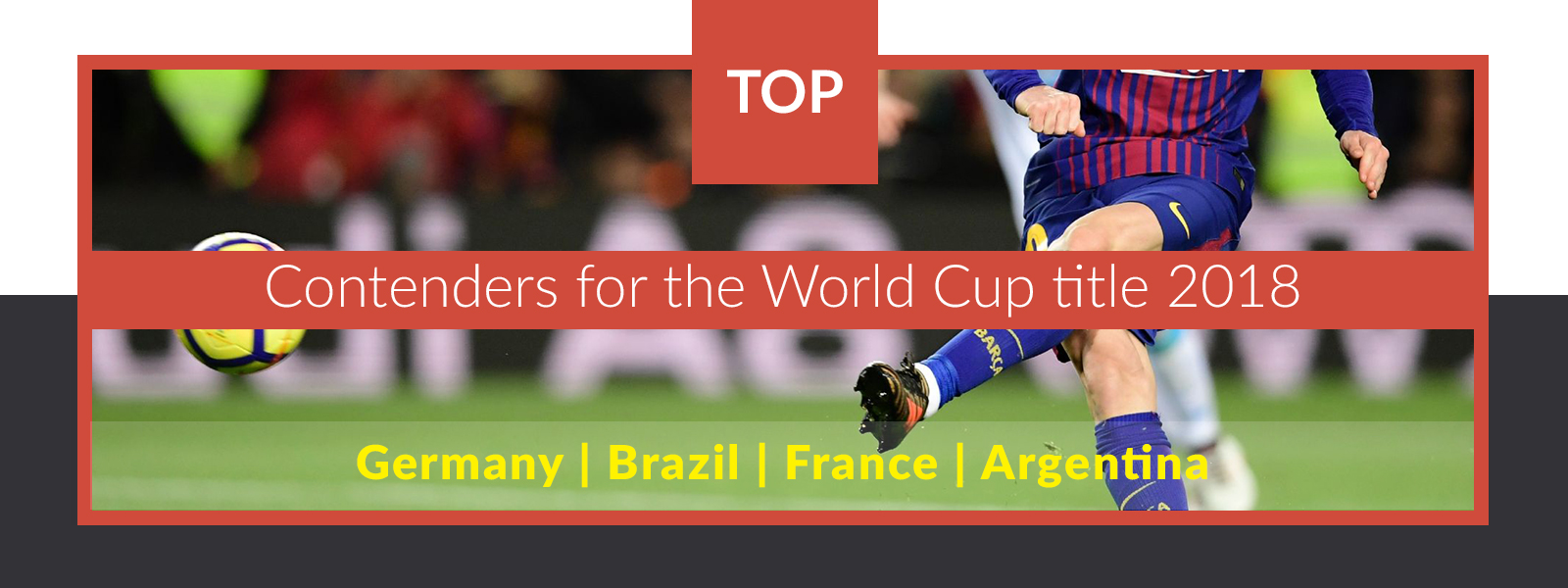 Top contenders for the World Cup title 2018