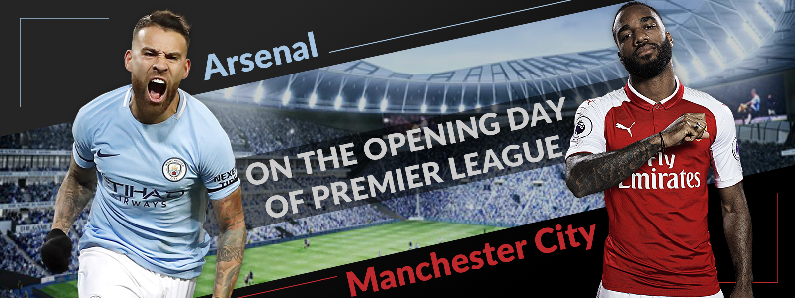 Tips: Arsenal vs Manchester City on the opening day of Premier League