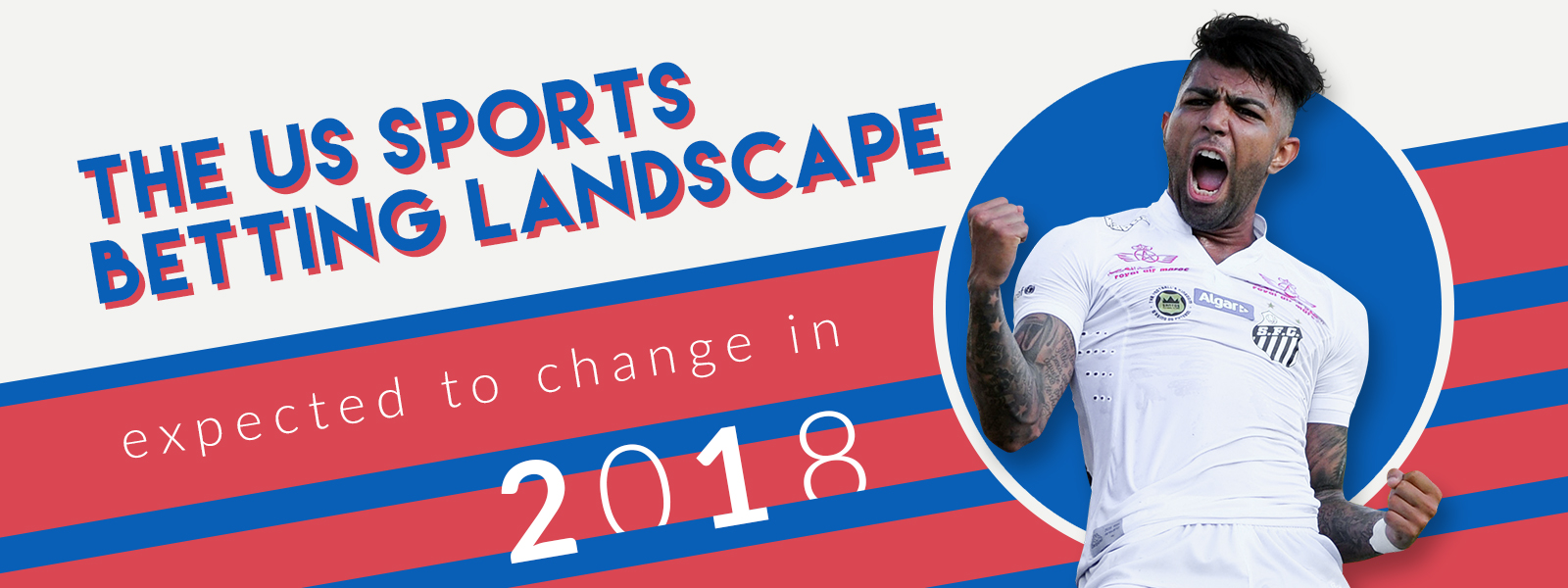The US sports betting landscape expected to change in 2018