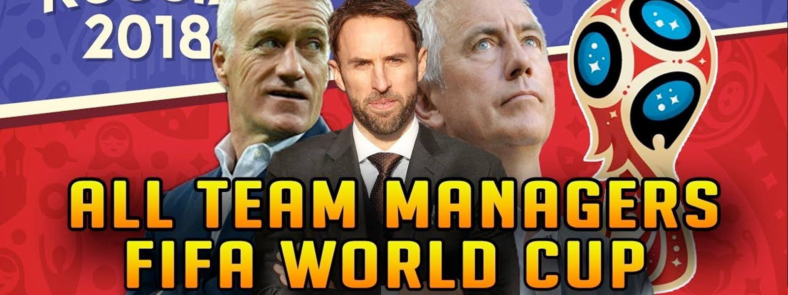 Odds On the Managers Who will Get Sacked After The World Cup 2018