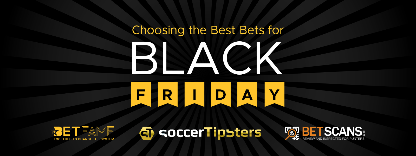 Choosing the Best Soccer Betting Bets for Black Friday