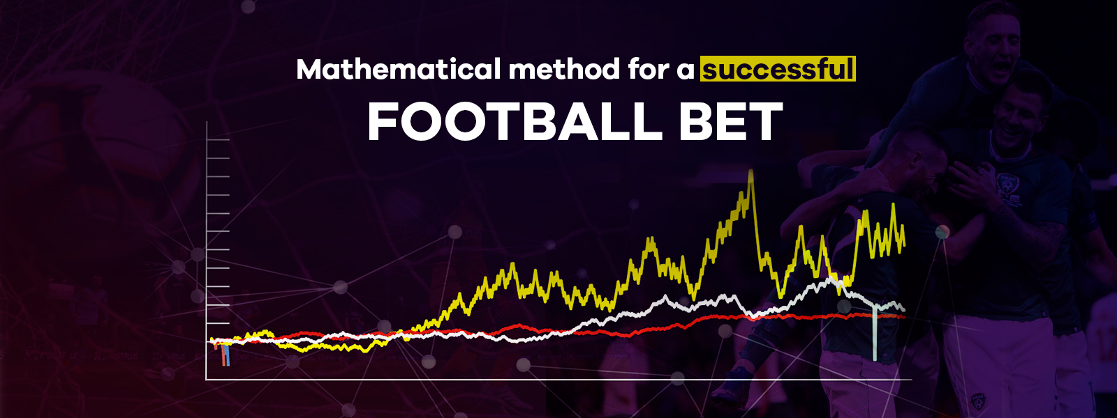 Mathematics and Statistics in Successful Football Bet