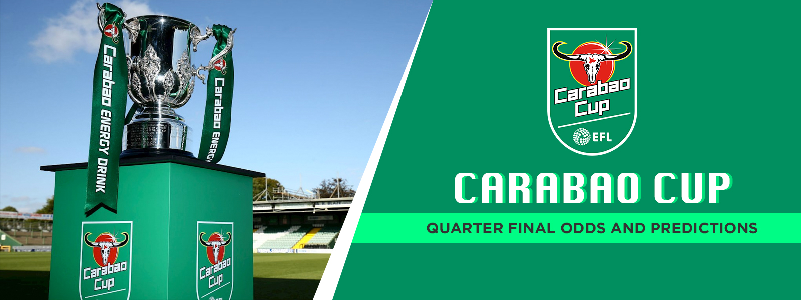 Carabao Cup: Quarter Final Betting Odds And Expert Predictions