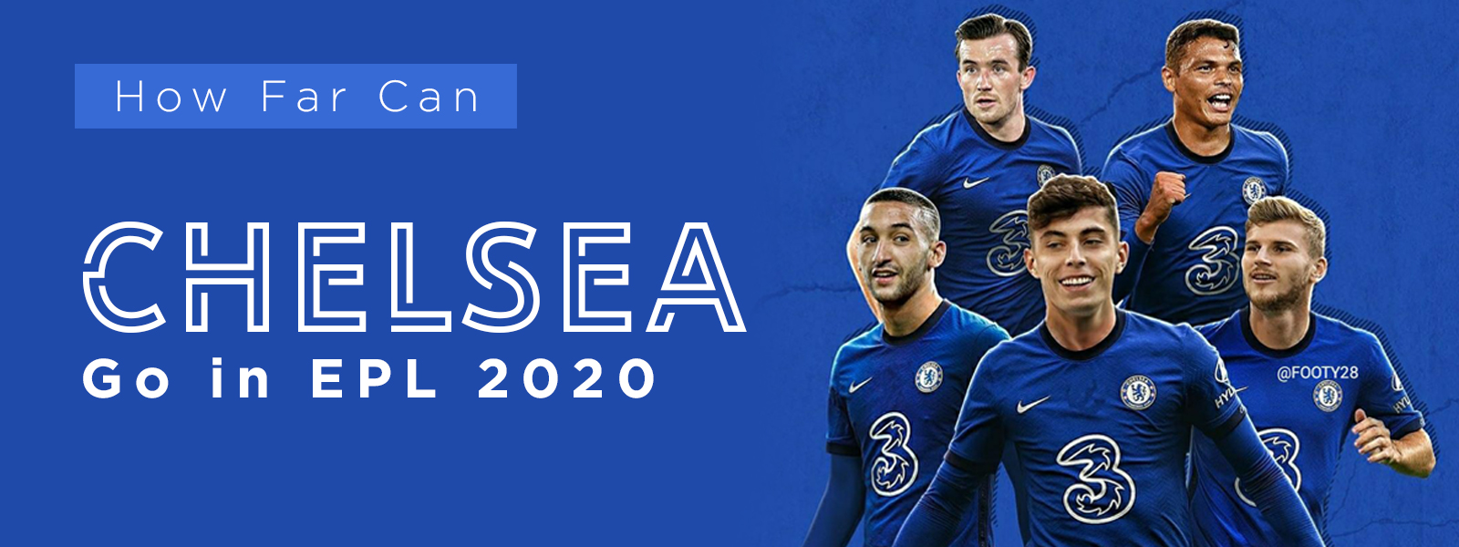 Reviewing Chelsea In English Premier League 2020