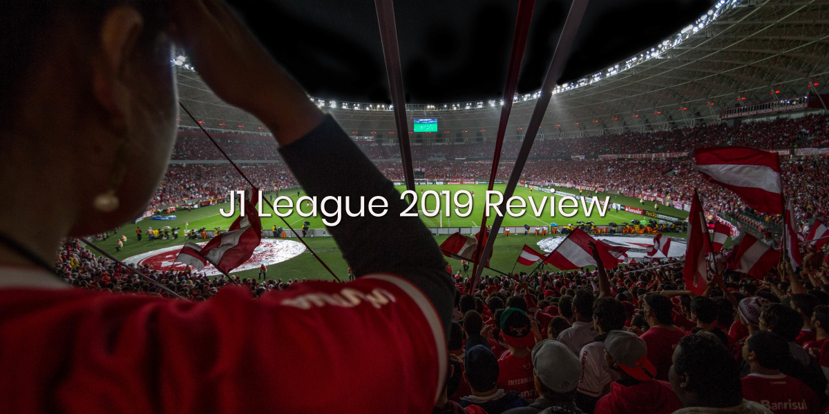 Betfame Blog | 2020 J1 league Reviews