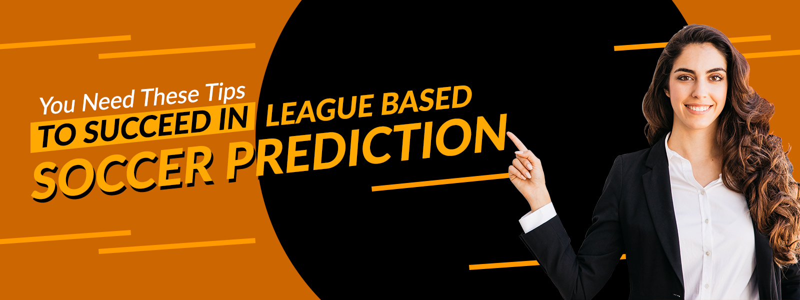 You Need These Tips to Succeed in League based Soccer Prediction