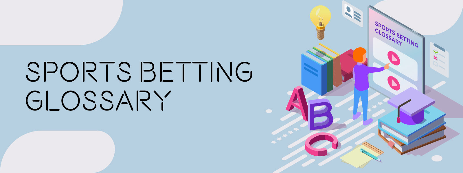 Understand Sports Betting Glossary