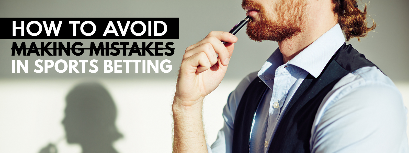 How to avoid making mistakes in Sports Betting